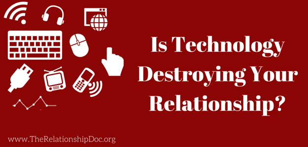 Is Technology Destroying Your
