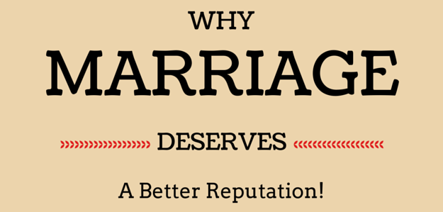 Why Marriage Deserves a Better Reputation