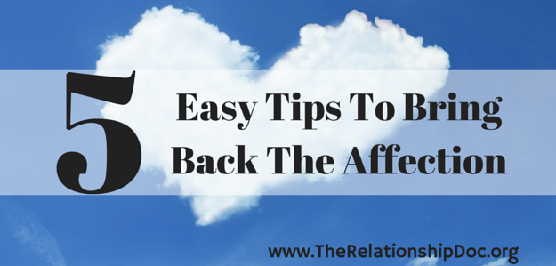 Easy Tips To Bring Back The Affection