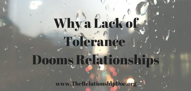 Why a Lack of Tolerance Dooms